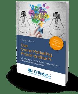 Das Buch: Das Onlinemarketing Praxishandbuch von Thomas Klußmann