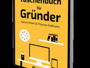 Das Taschenbuch für Gründer von Thomas Klußmann