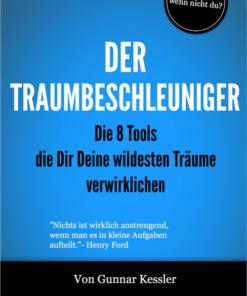 Der Traumbeschleuniger von Gunnar Keßler