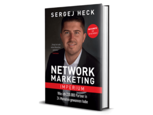 Sergej Heck: Network Marketing Imperium