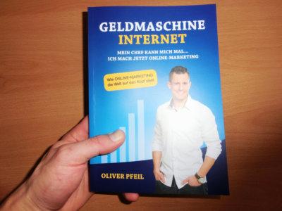 Buch von Oliver Pfeil - Geldmaschine Internet