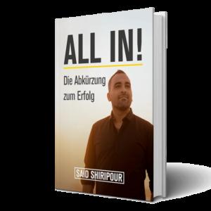 [kostenloses Buch] Said Shiripour: ALL IN! – Die Abkürzung zum Erfolg