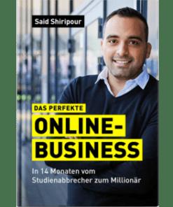 "Im Test: ""Das perfekte Online-Business"" von Said Shiripour"