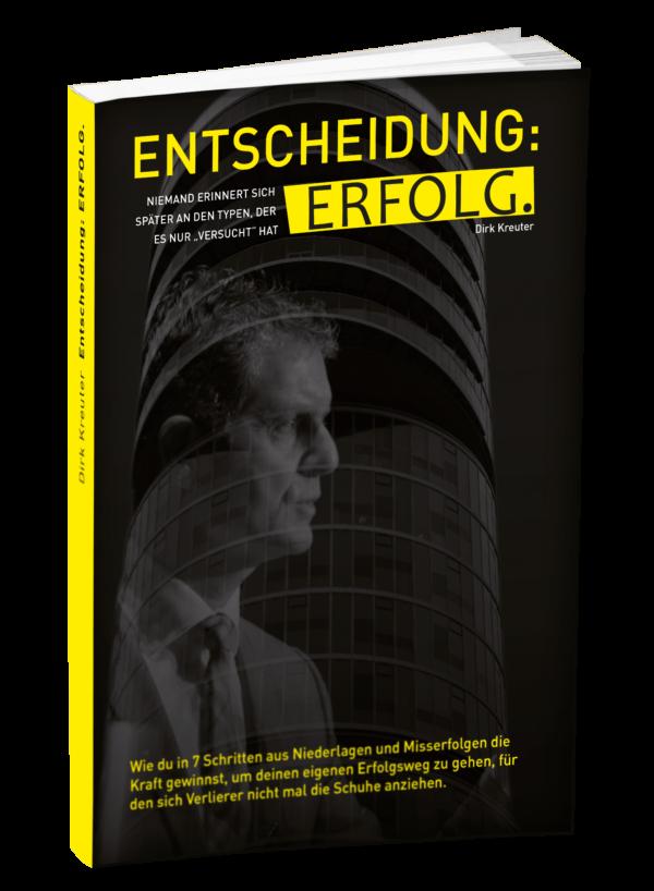 """Im Test: """"Entscheidung: Erfolg"""" von Dirk Kreuter"""