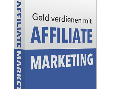 "[kostenloses eBook] Gunnar Kessler: ""Geld verdienen mit Affiliate Marketing"""
