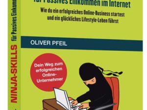 """Buchvorstellung: """"Ninja-Skills für Passives Einkommen im Internet"""" von Oliver Pfeil"""