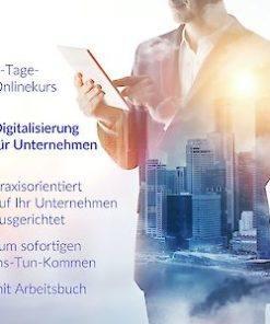 Berthold Glass: Digitalisierung: 7-Tages-Kurs für Unternehmen