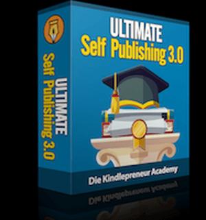 Alex Reinhardt: ULTIMATE Self Publishing 3.0