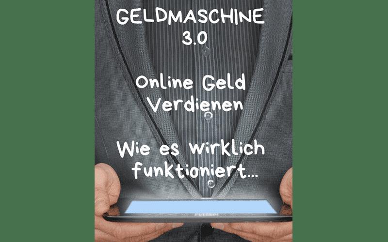 Geldmaschine-3.0-Erfahrungen.