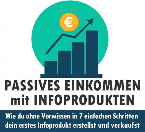 Einblick in den Online-Kurs: Passives Einkommen mit Infoprodukten.