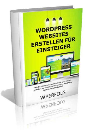 WordPress Websites erstellen für Einsteiger.