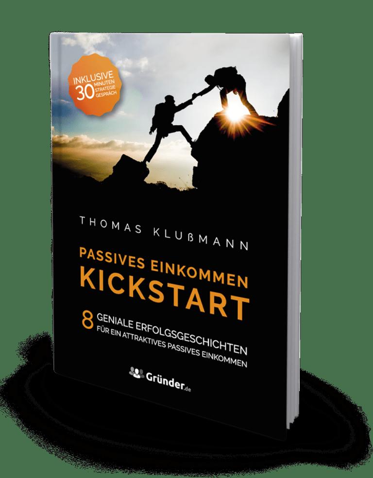 Kickstart Passives Einkommen von Thomas Klußmann. Foto Buch.