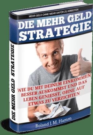 Roland Hamm - Die mehr Geld Strategie.