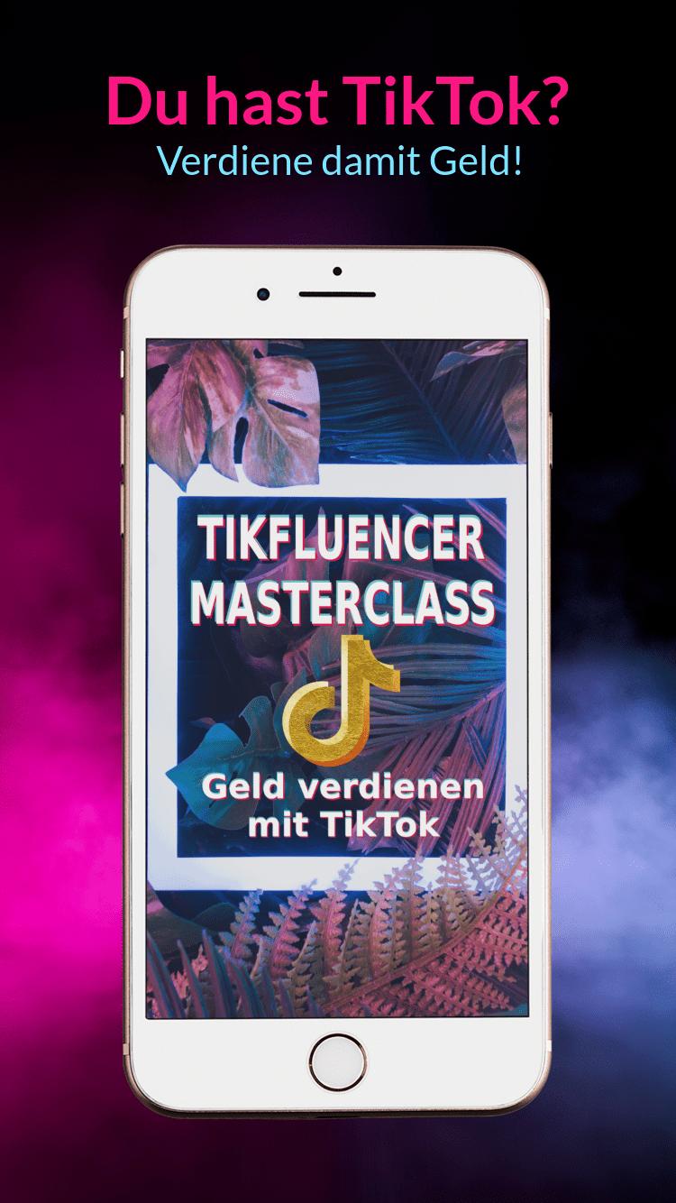 Tikfluencer Masterclass Erfahrungen.